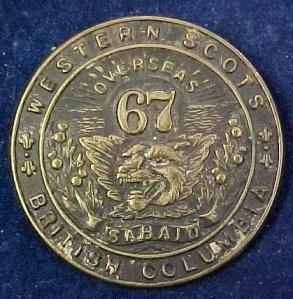 67th Battalion Cap Badge Courtesy of Casey Walker